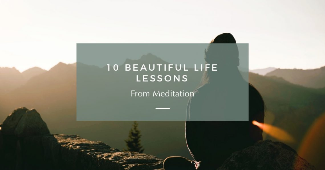 life lessons from meditation