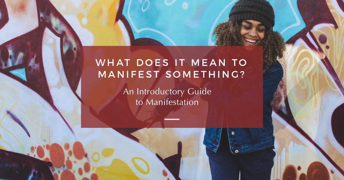 what does it mean to manifest something