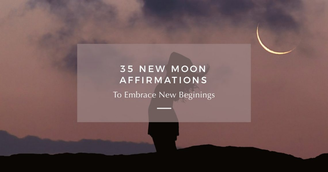 new moon affirmations