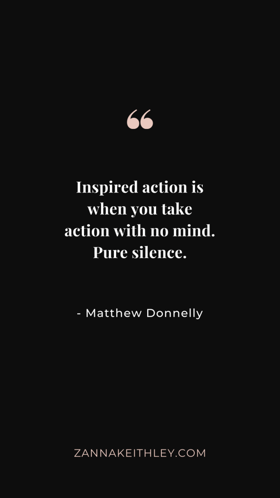 inspired action quote