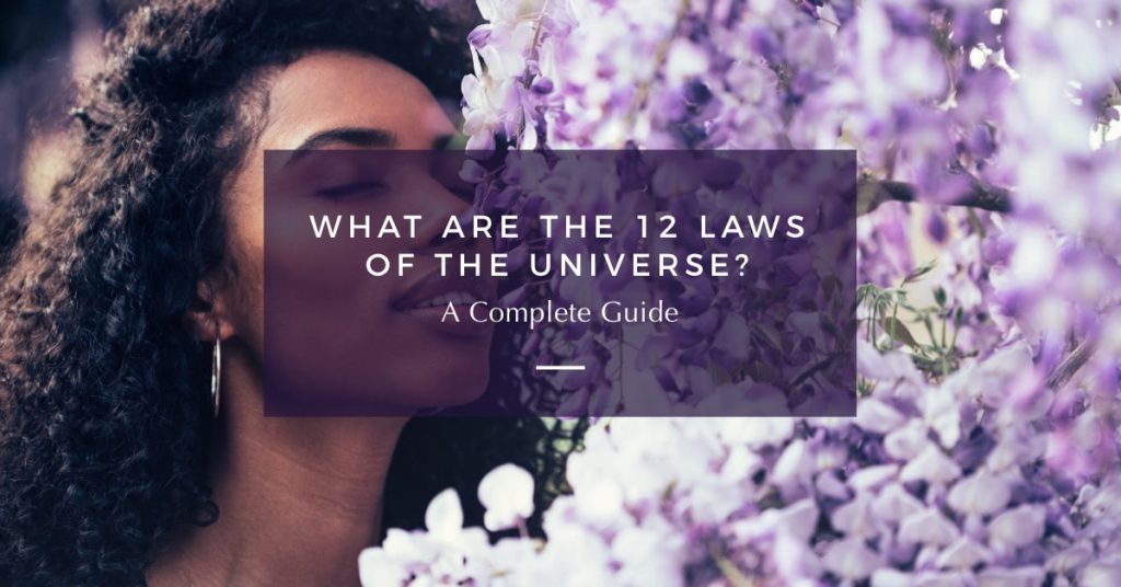 What Are the 12 Laws of the Universe? (A Complete Guide)