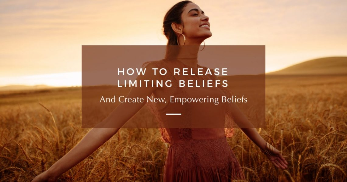 how to release limiting beliefs