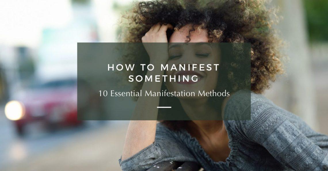 how to manifest something